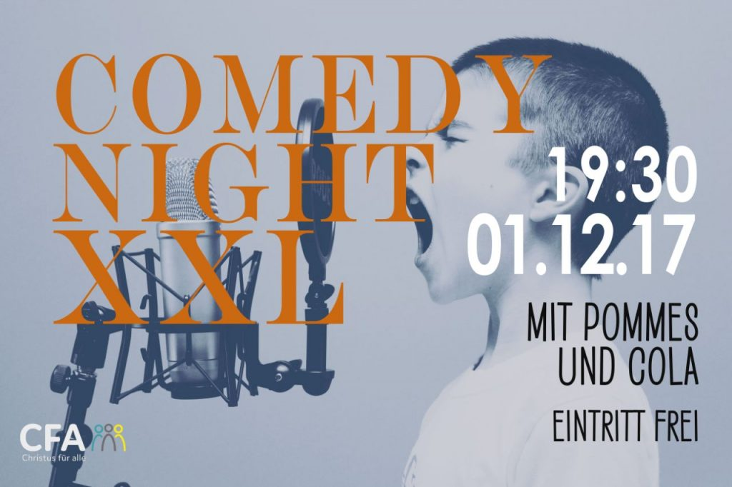 "Comedy Night XXL @ CFA - Jugendbistro ""Neon"""