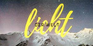 Licht - Neue Predigtserie im Dezember